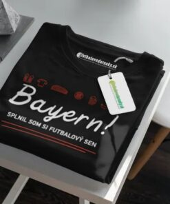Tričko Bayern Futbalový sen