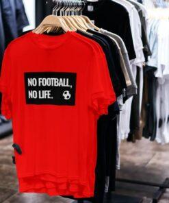 Tričko No Football No Life
