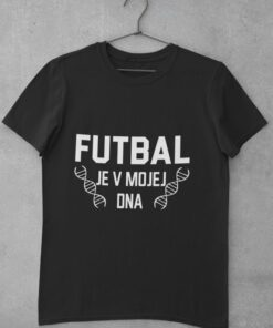 Tričko Futbal je v mojej DNA