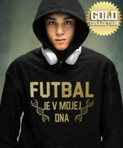 Futbalová mikina Futbal je v mojej DNA GOLD COLLECTION